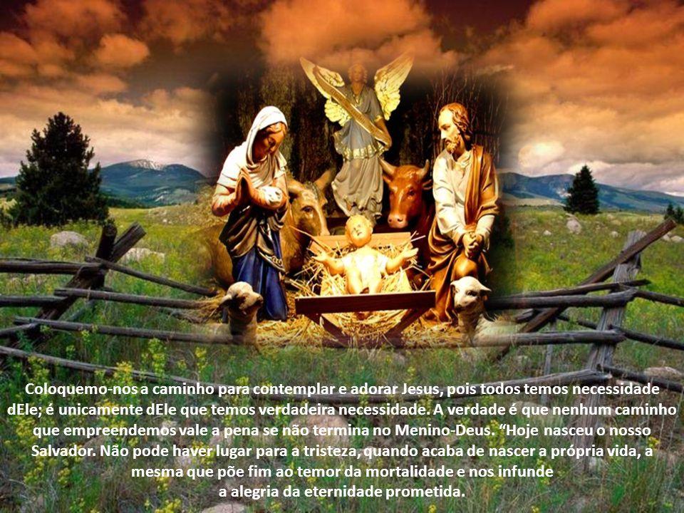 Alegremo-nos todos no Senhor! Hoje nasceu o Salvador do mundo; hoje desceu do céu a verdadeira paz. Acabamos de ouvir uma mensagem transbordante de al