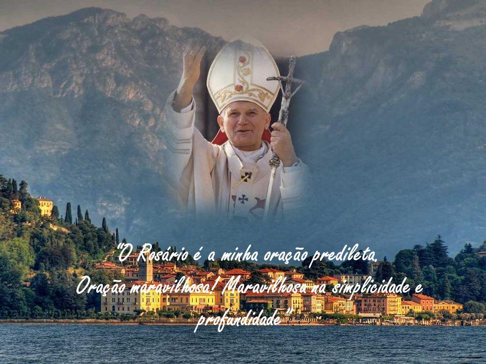 O Rosário é a minha oração predileta.Oração maravilhosa.