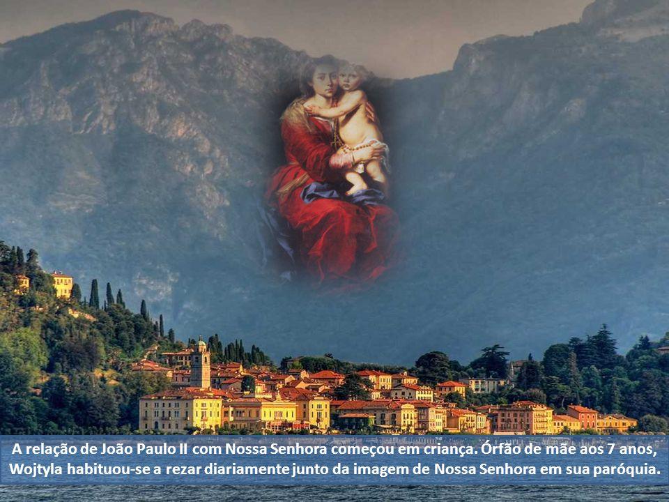 A relação de João Paulo II com Nossa Senhora começou em criança.