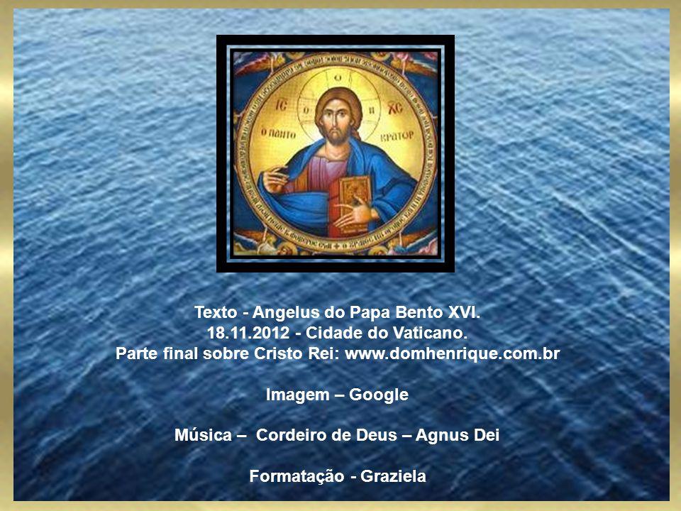 Celebrar Jesus Cristo Rei do Universo é proclamar diante do mundo que somente Cristo é o sentido último de tudo e de todos, que somente Cristo é defin