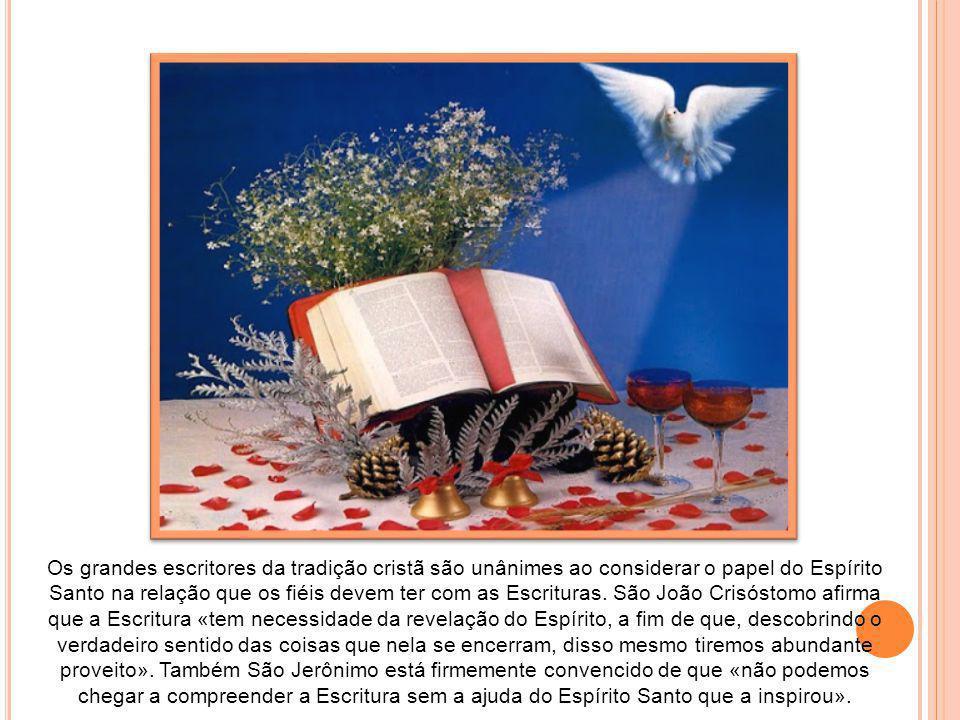 Como recorda ainda Santo Ireneu: «Aqueles que não participam do Espírito não recebem do peito da sua mãe [a Igreja] o alimento da vida; nada recebem d
