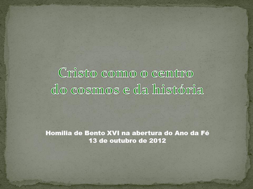 Homilia de Bento XVI na abertura do Ano da Fé 13 de outubro de 2012