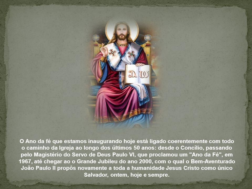 Hoje, com grande alegria, 50 anos depois da abertura do Concílio Vaticano II, damos início ao Ano da fé. Tenho o prazer de saudar a todos vós, especia