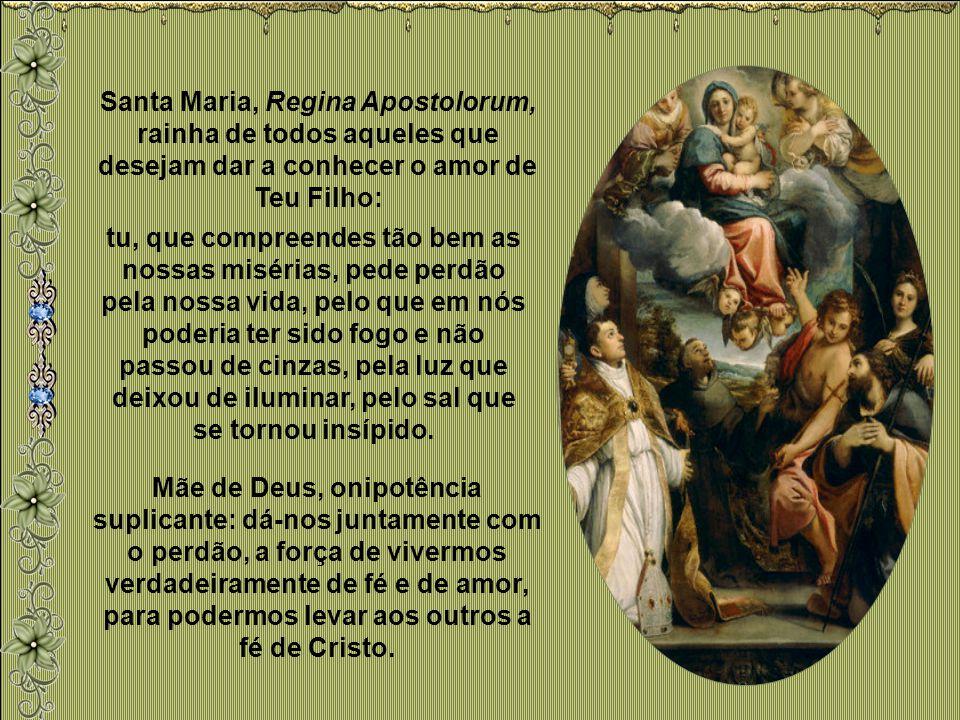 Nossa Senhora. Quem pode ser melhor Mestra de amor a Deus que esta Rainha, que esta Senhora, que esta Mãe que tem a relação mais íntima com a Trindade