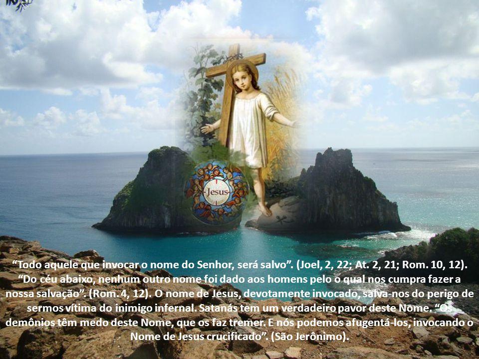 Todo aquele que invocar o nome do Senhor, será salvo.