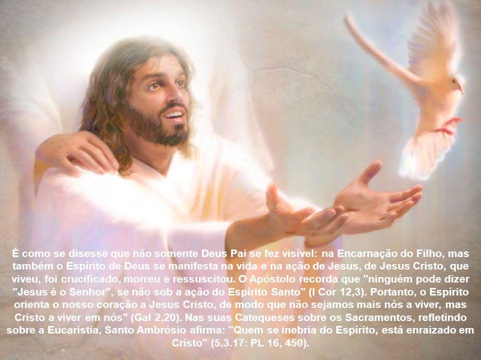 Com essa presença do Espírito Santo se realiza a nossa união a Cristo, já que se trata do Espírito do Filho de Deus, no qual nos tornamos filhos. São