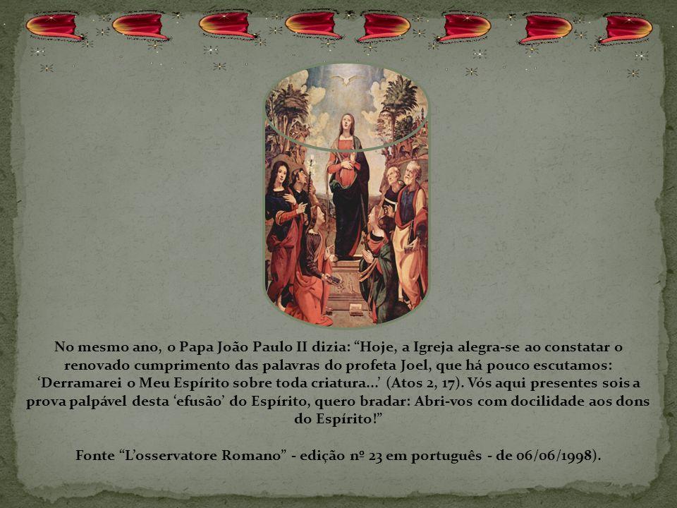 Dom Cláudio Hummes disse no Ano do Espírito Santo: Eu desejaria incutir profundamente em cada padre de nossa querida Arquidiocese, em cada leigo e lei