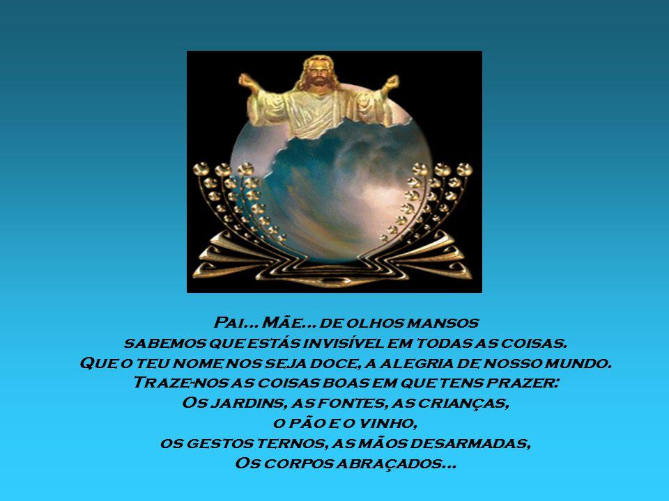 Maria, filha de Sião, a nova Eva, Vós que fizeste brilhar nossa salvação; Vós que sois humildade; Vós que sois nossa intercessora nós queremos te pedi