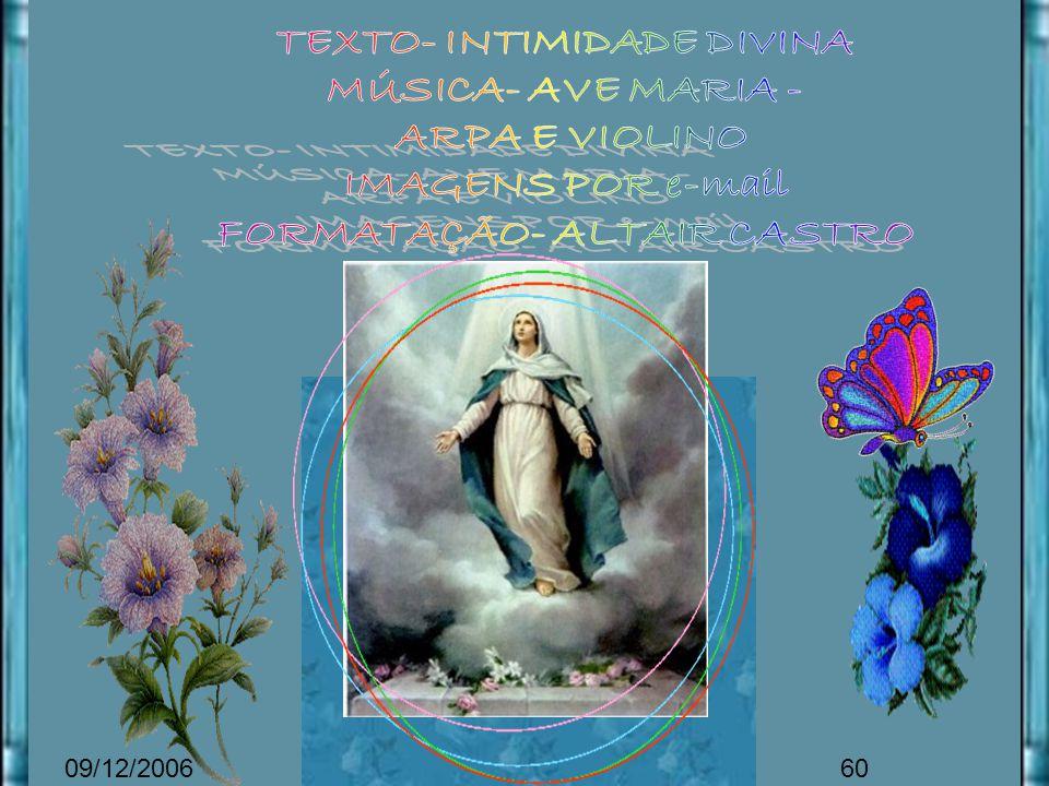 Nela operou Deus grandes coisas, ela o sabe, reconhece-o, mas em vez de vangloriar-se, tudo dirige puramente para glória de Deus.