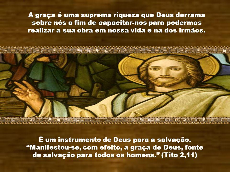 Tu, portanto, meu filho, procura progredir na graça de Jesus Cristo. O que de mim ouviste em presença de muitas testemunhas, confia-o a homens fiéis q