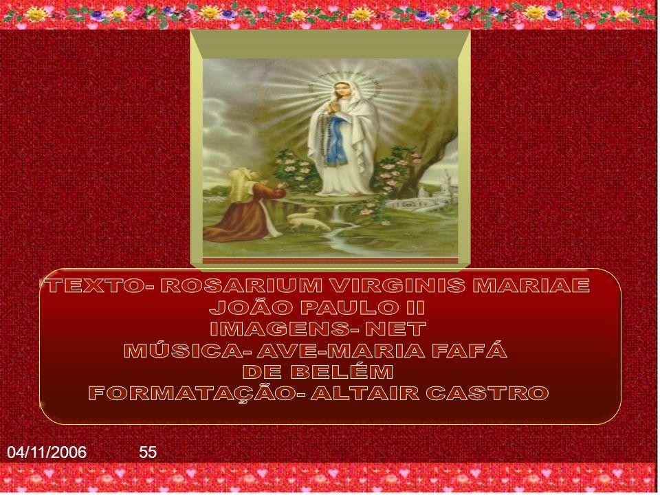 O Rosário ajuda-nos a crescer nessa conformação até à meta da santidade.