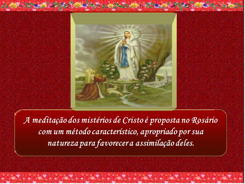 A MEDITAÇÃO DOS MISTÉRIOS DE CRISTO É A PROPOSTA DO ROSÁRIO.