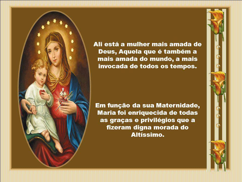 A partir desse momento, aceita e começa a realizar a sua vocação, que era a de ser Mãe de Deus e Mãe dos homens.