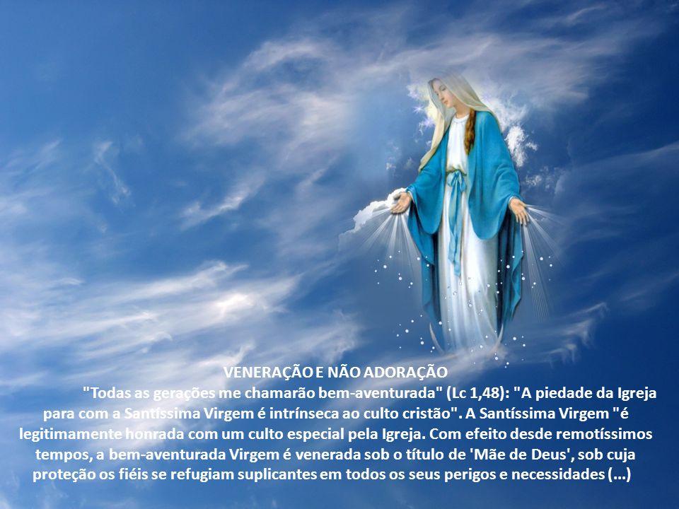 Maria é a Orante perfeita, figura da Igreja. Quando rezamos a ela, aderimos com ela ao plano do Pai, que envia seu Filho para salvar todos os homens.