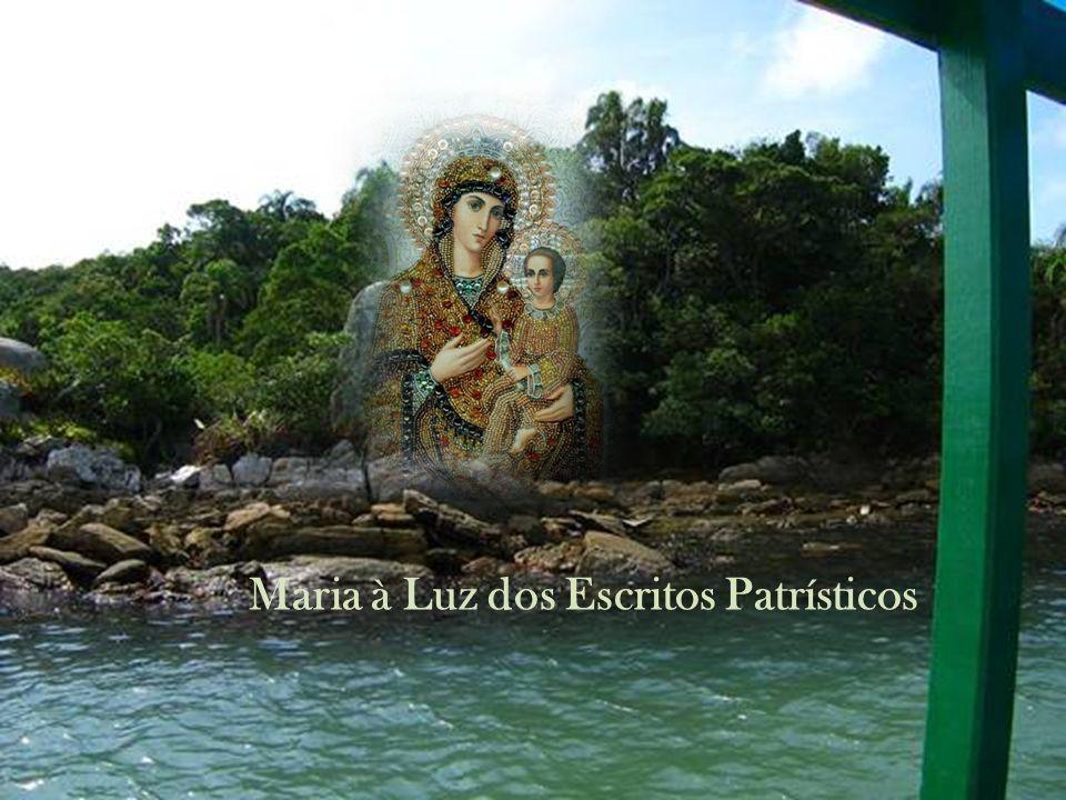 Maria à Luz dos Escritos Patrísticos