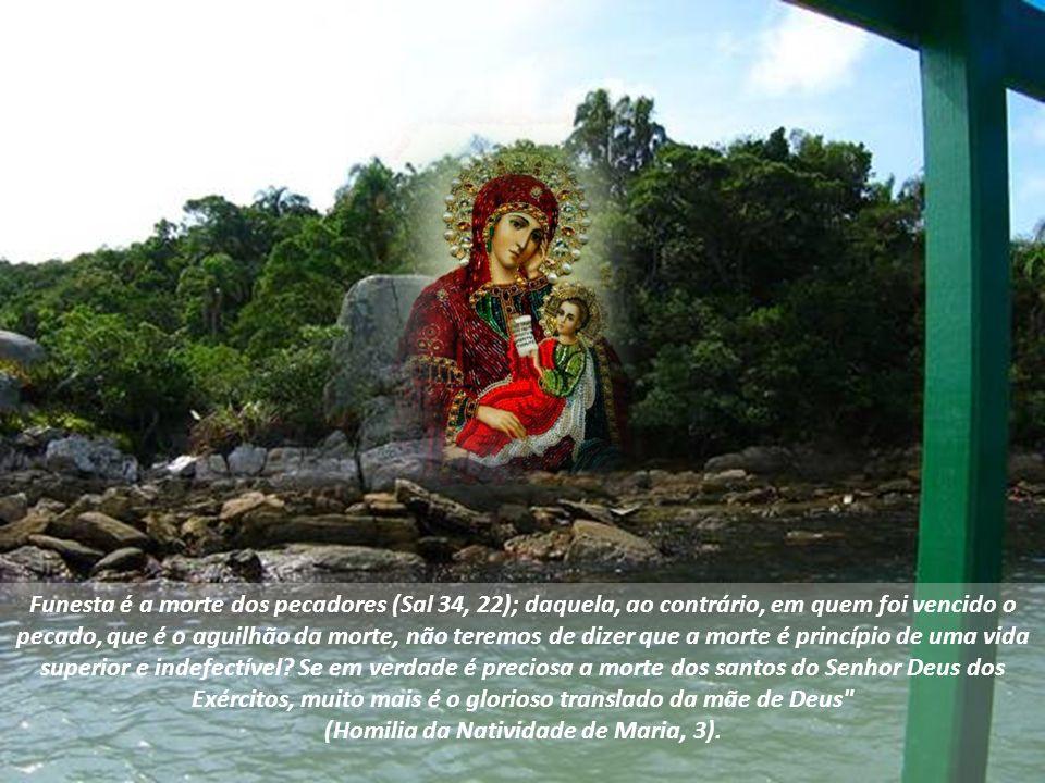 Maria não conheceu os tenebrosos caminhos que levam ao inferno, mas disposto para ela um caminho reto, plano e seguro em direção ao céu.