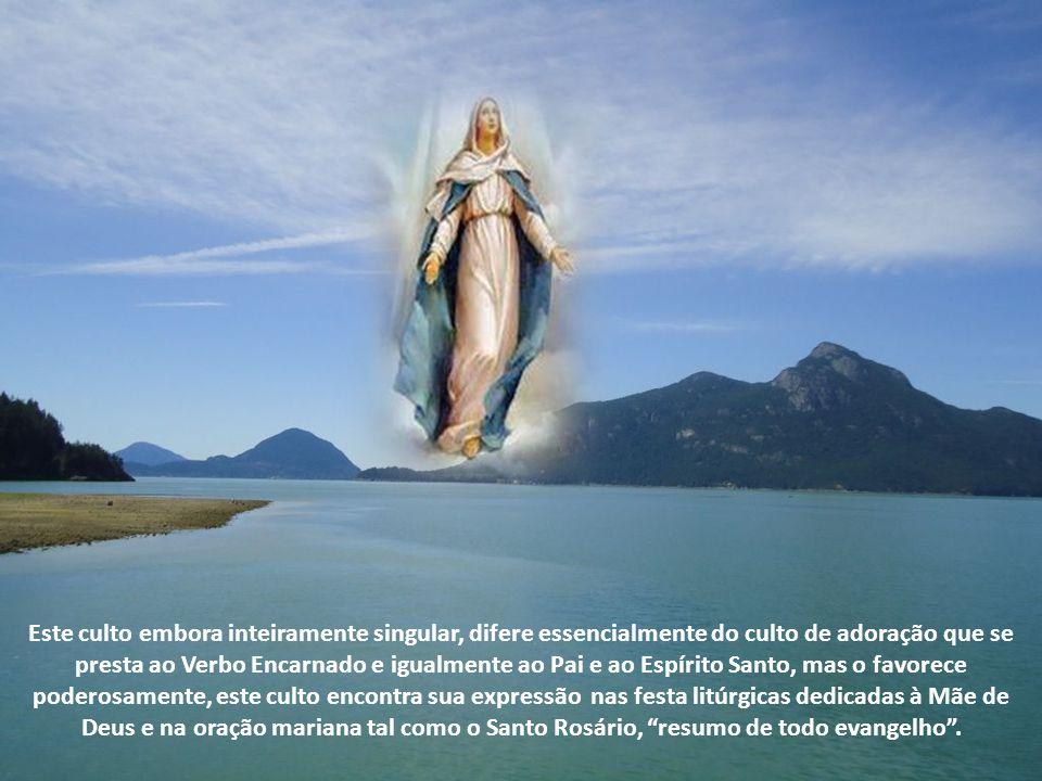 A piedade da Igreja para com a Santíssima Virgem é intrínseca ao culto cristão. Ela é legitimamente honrada com um culto especial pela Igreja. Com efe