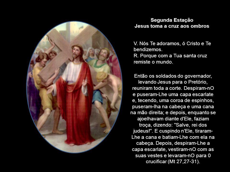 Primeira Estação Jesus é condenado à morte V. Nós Te adoramos, ó Cristo e Te bendizemos. R. Porque com a Tua santa cruz remiste o mundo. Disse-lhes Pi