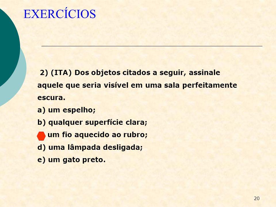 19 EXERCÍCIOS 1)(Unicamp) O Sr. P. K. Aretha afirmou ter sido sequestrado por extra-terrestres e ter passado o fim de semana em um Planeta da estrela