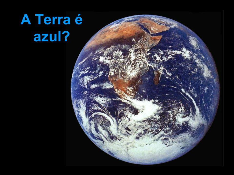 A Terra é azul?