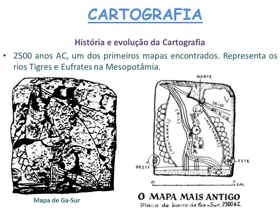 CARTOGRAFIA Fenícios – elaboraram as primeiras cartas naúticas.