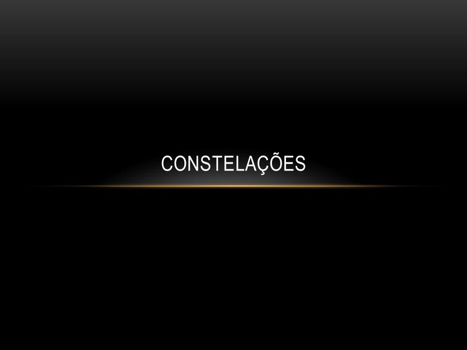 Constelações são agrupamentos aparentes de estrelas, cujos astrônomos antigos imaginavam ter a forma de pessoas, animais ou objetos.