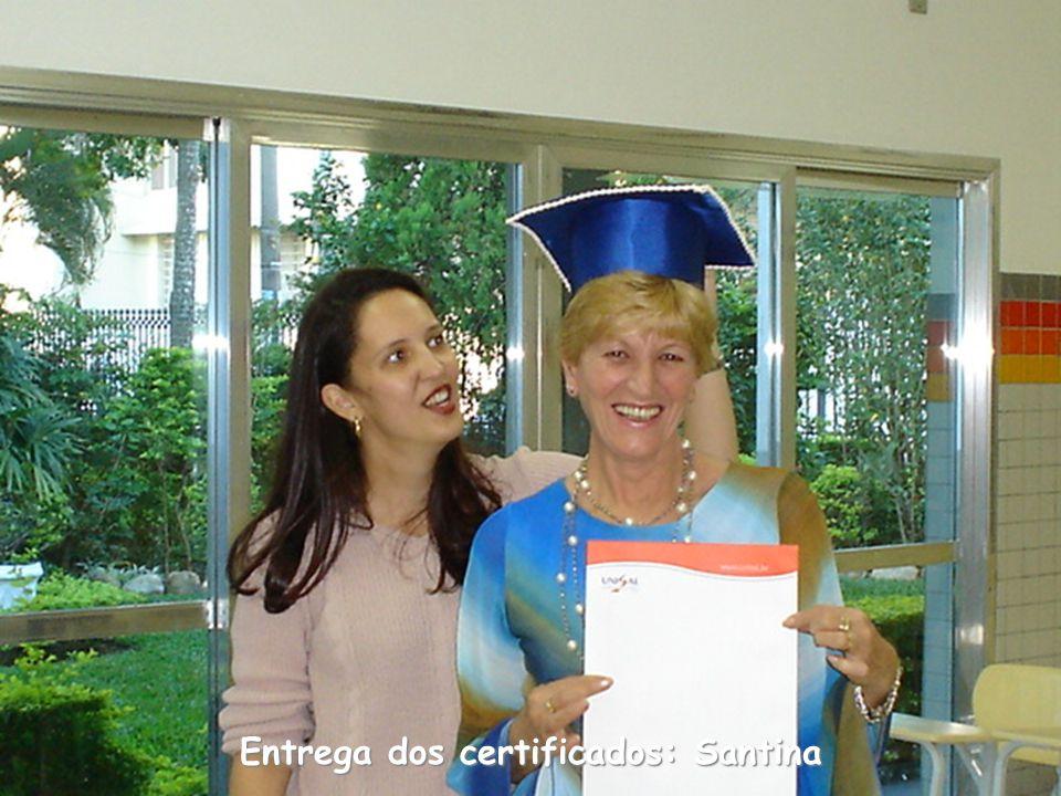 Entrega dos certificados: Santina