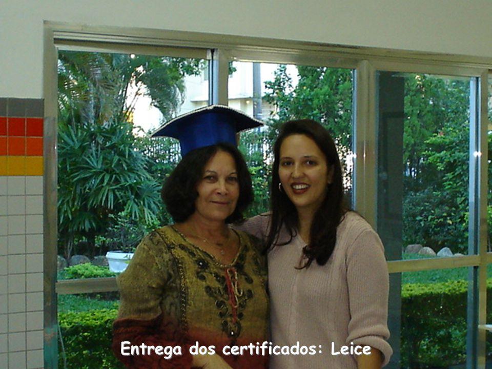Entrega dos certificados: Leice