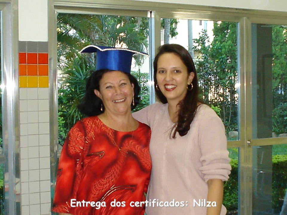 Entrega dos certificados: Nilza
