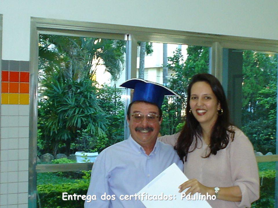 Entrega dos certificados: Paulinho
