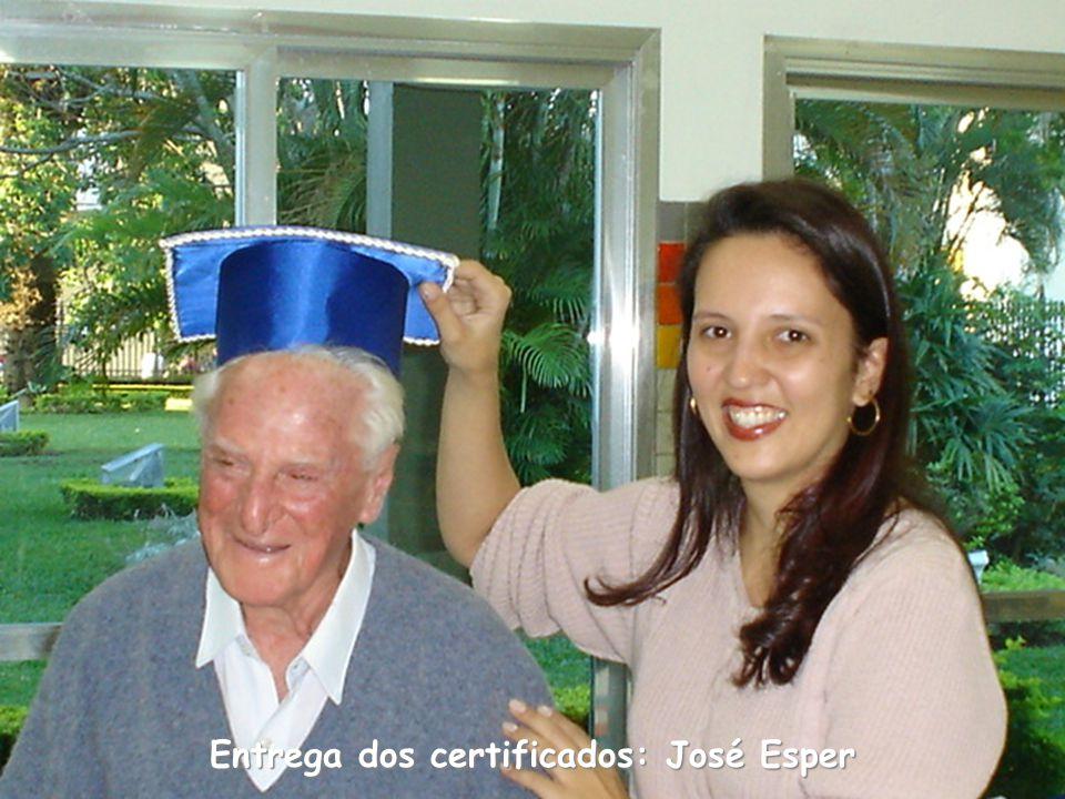 Entrega dos certificados: José Esper
