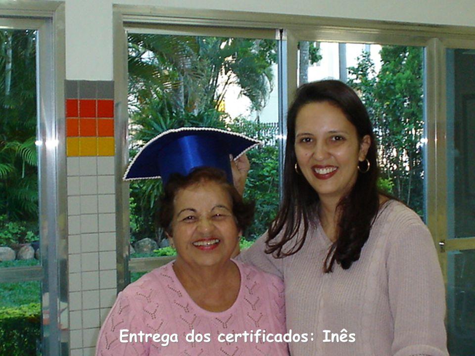 Entrega dos certificados: Inês