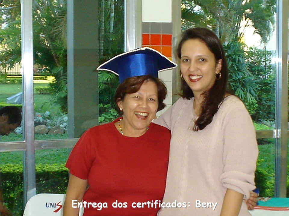 Entrega dos certificados: Beny