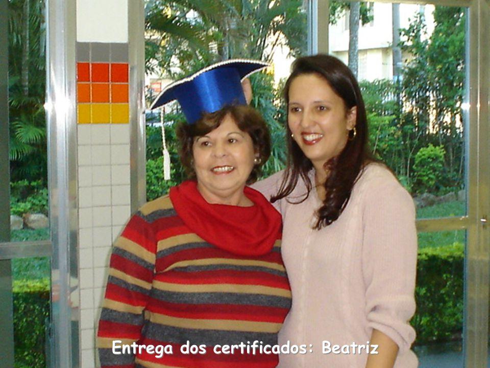 Entrega dos certificados: Beatriz