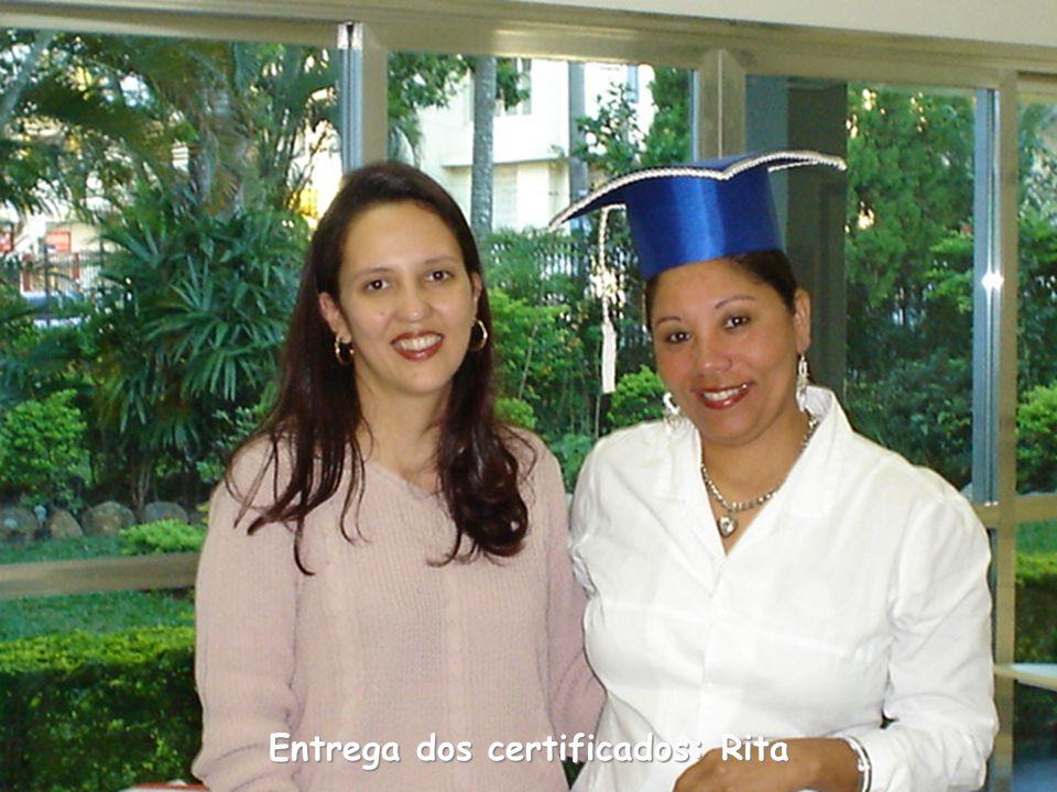 Entrega dos certificados: Rita