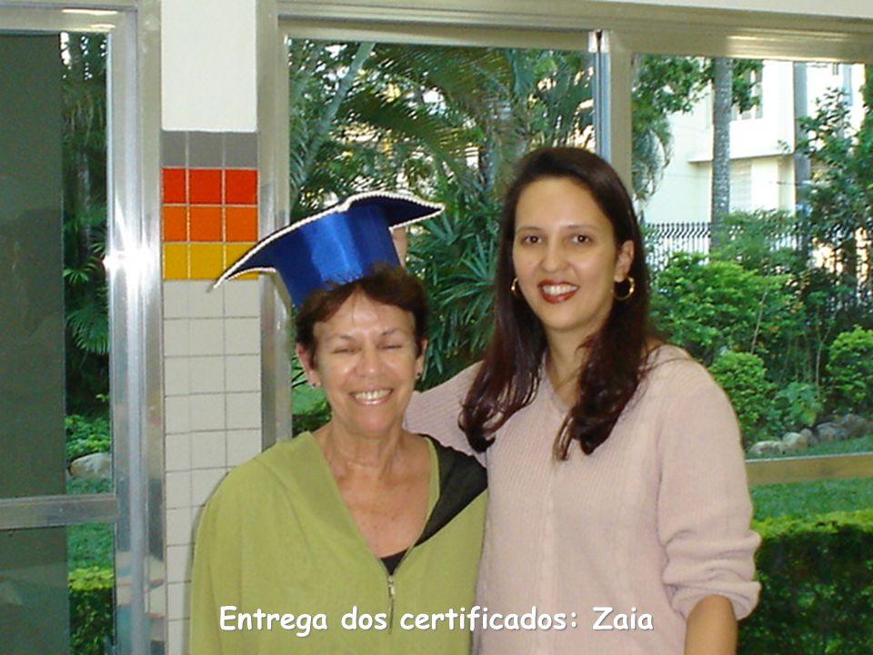 Entrega dos certificados: Zaia