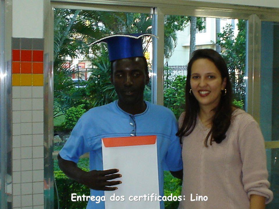 Entrega dos certificados: Lino
