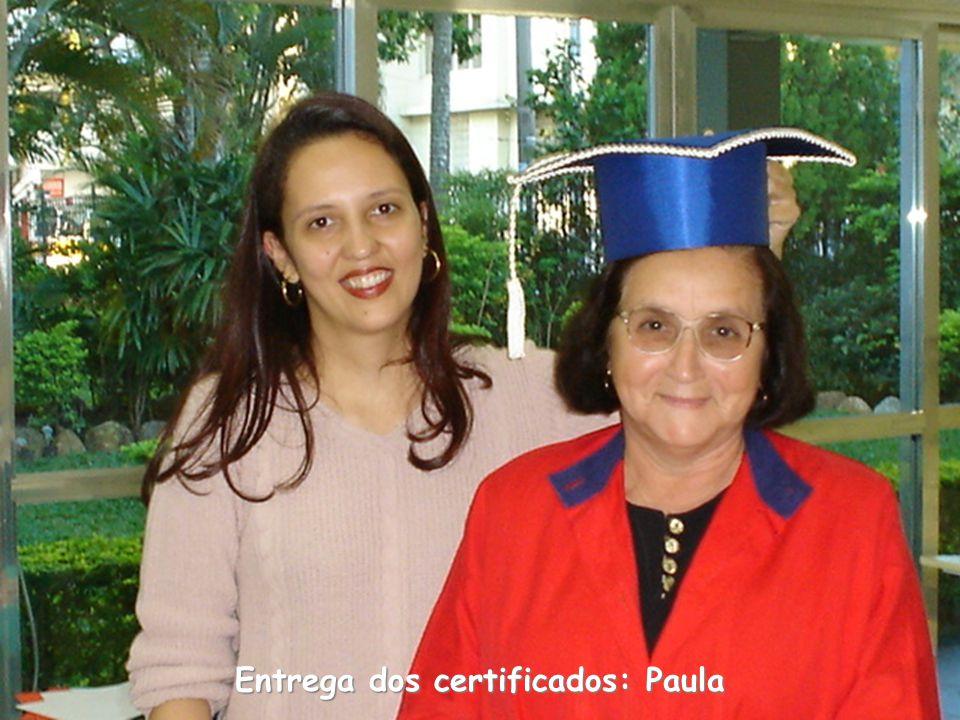 Entrega dos certificados: Paula