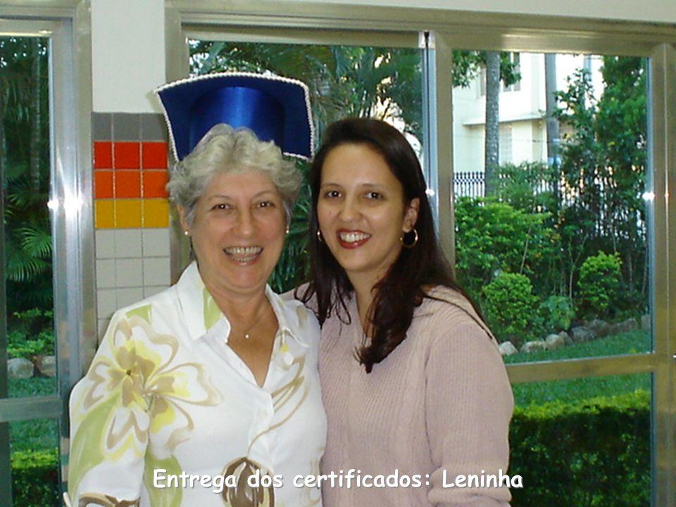 Entrega dos certificados: Leninha