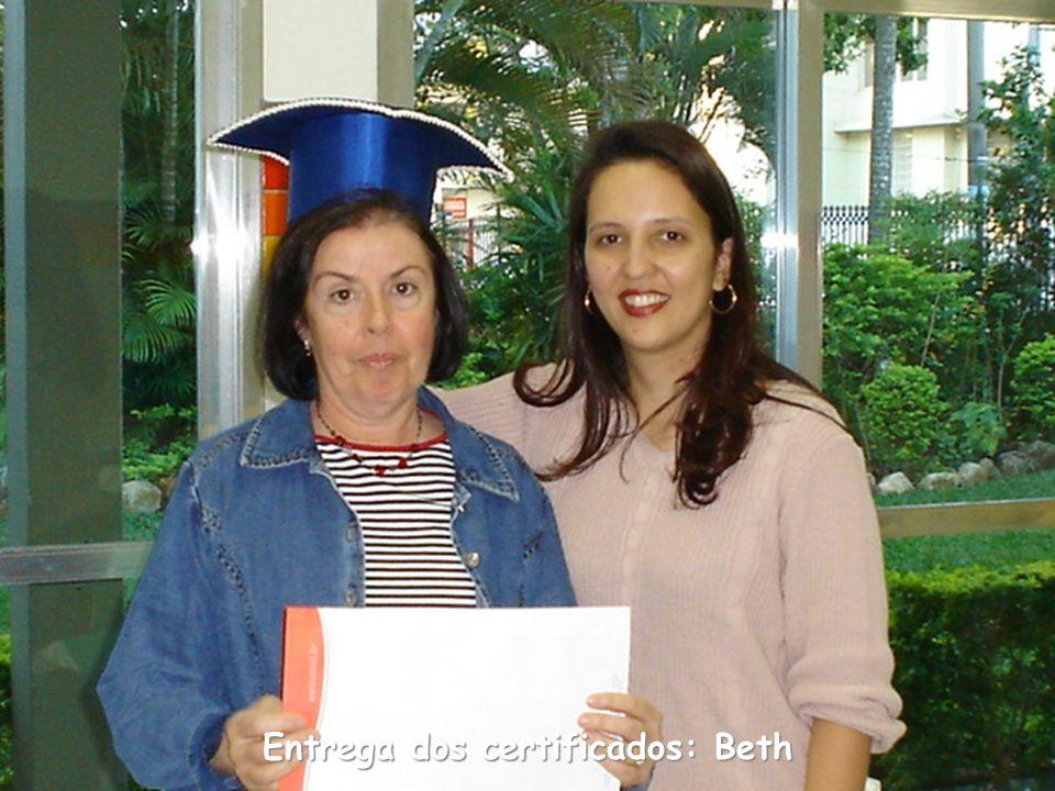 Entrega dos certificados: Beth
