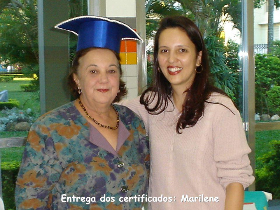 Entrega dos certificados: Marilene