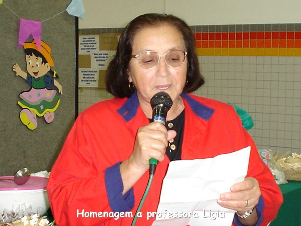 Homenagem a professora Ligia