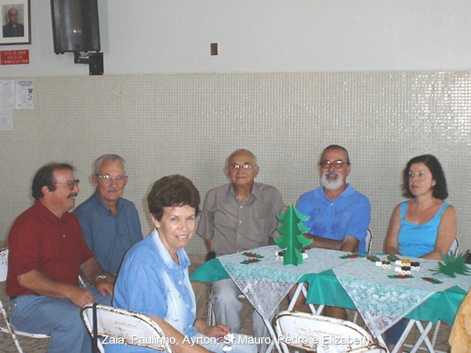 Zaia, Paulinho, Ayrton, Sr.Mauro, Pedro e Elizabeth