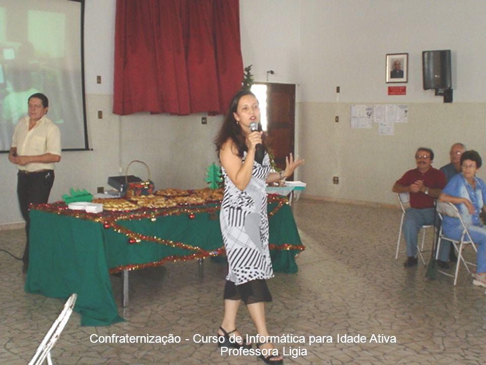 Professora Ligia Confraternização - Curso de Informática para Idade Ativa