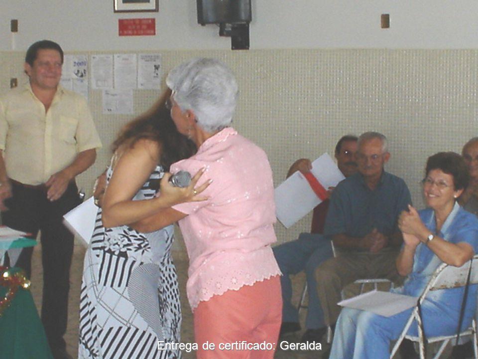 Entrega de certificado: Geralda