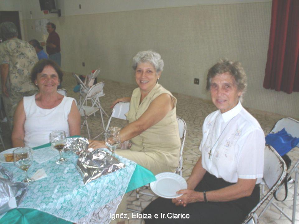 Ignêz, Eloiza e Ir.Clarice