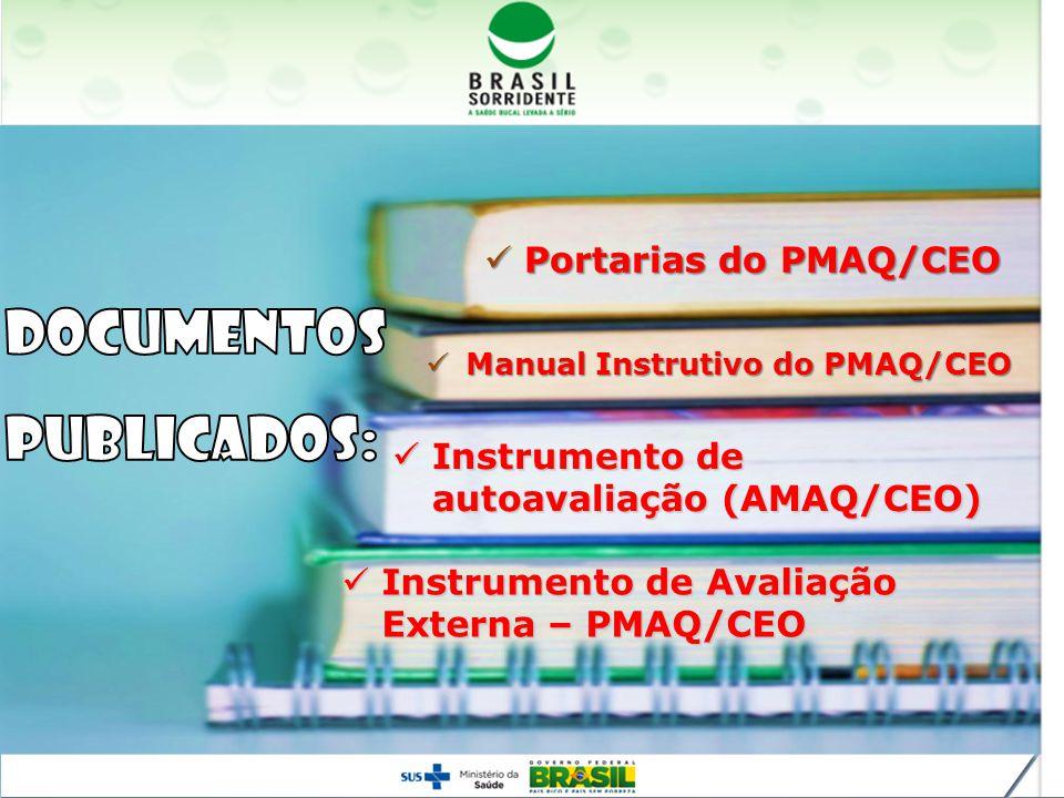 Manual Instrutivo do PMAQ/CEO Manual Instrutivo do PMAQ/CEO Instrumento de autoavaliação (AMAQ/CEO) Instrumento de autoavaliação (AMAQ/CEO) Portarias