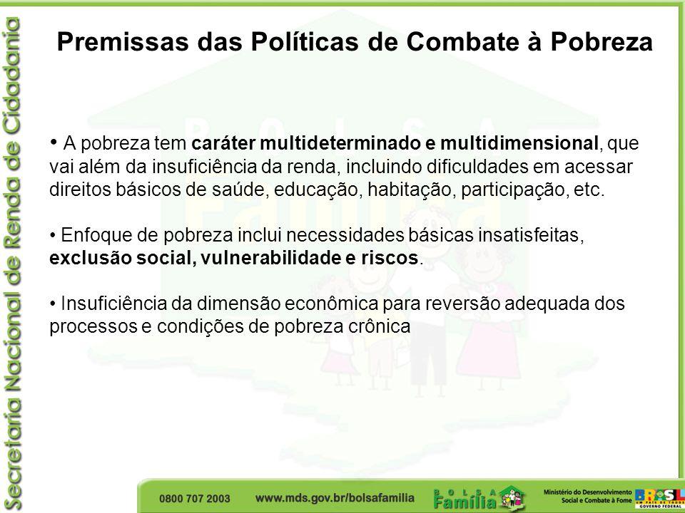 Condicionalidades => identificação de vulnerabilidades As condicionalidades são compromissos do poder público e das famílias.