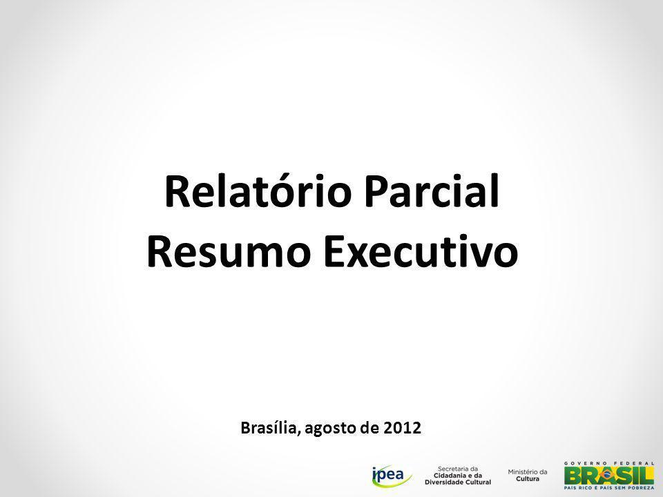 Relatório Parcial Resumo Executivo Brasília, agosto de 2012