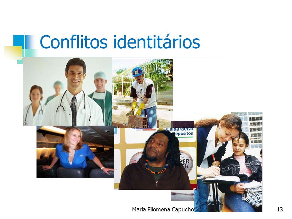 Conflitos identitários Maria Filomena Capucho13
